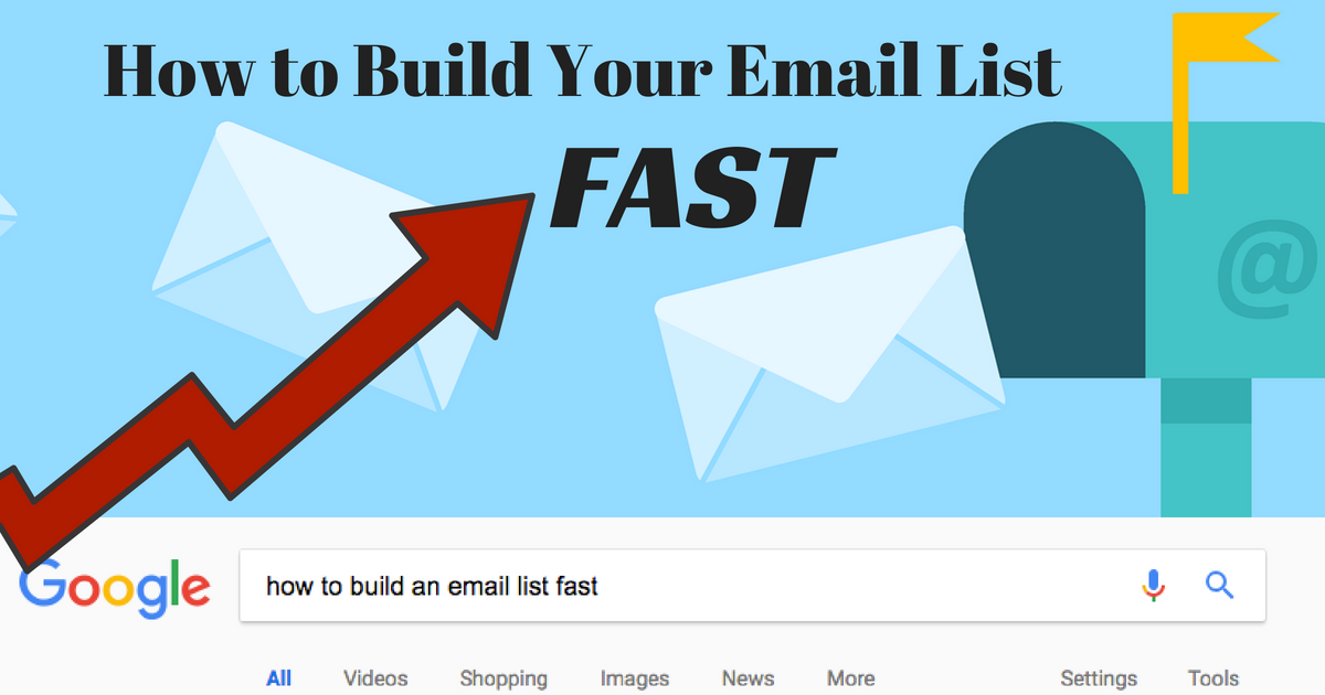 How To Build Your Email List Fast
